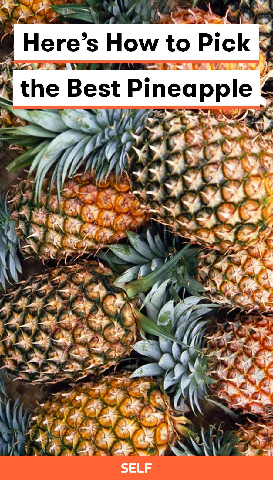 How to Pick the Best Pineapple Pineapple nutrition facts