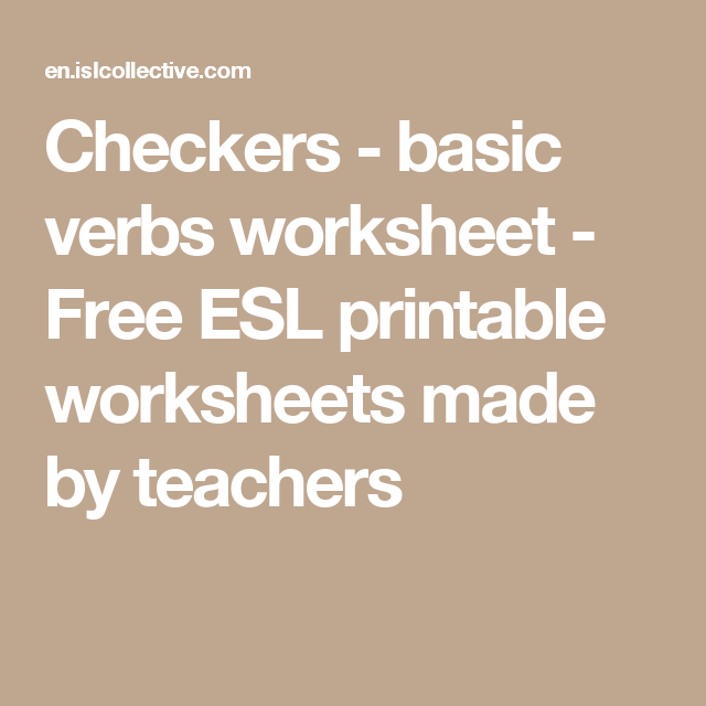Checkers - basic verbs worksheet - Free ESL printable worksheets made by teachers