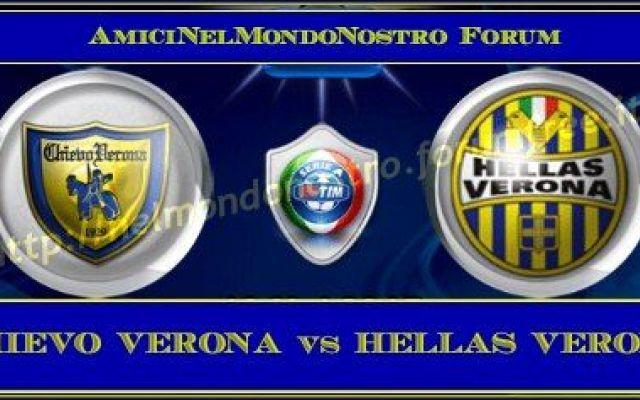 Chievo Verona vs Hellas Verona in Diretta Streaming ITA Gratis Ore 12:30 Live #calcio #streaming #chievo-verona #diretta