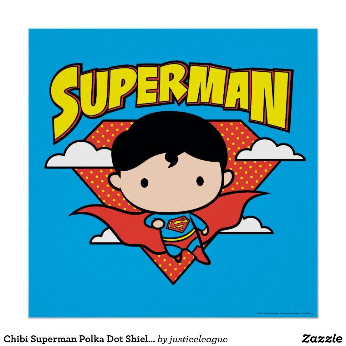 Chibi Superman Polka Dot Shield And Name Poster In 2018 Justice Bott Funko Pop Jl Cyborg Mugs Posters Hats Bags Stickers Backpacks Tons More Wonderwomen Greenlantern Flash Batman Comicbook Heroine