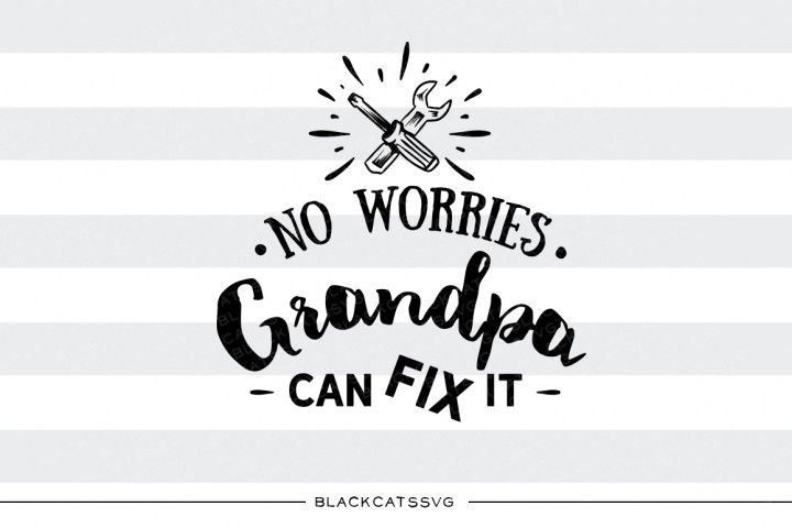 Download Grandpa can fix it SVG By BlackCatsSVG | Svg free files ...
