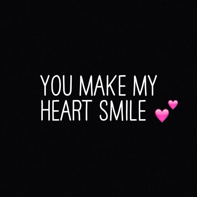 You make my heart smile | Quotes / Words | Heart quotes ...