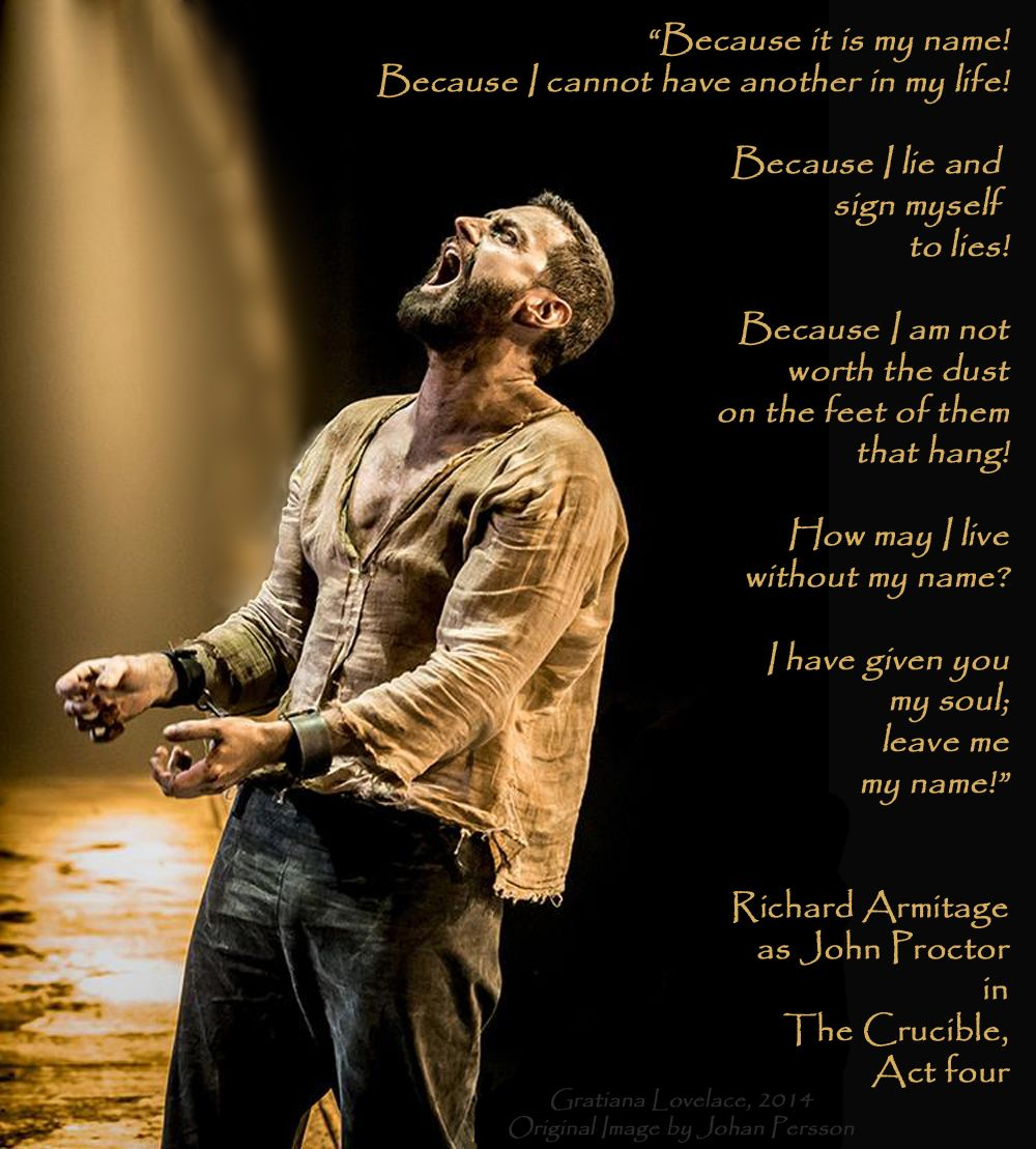 The Crucible Quotes Experiencing The Crucible Starring Richard Armitage Via Dt & 2015