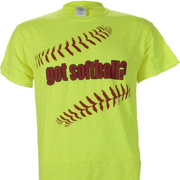 Got Softball On A Safety Green Bright Short Sleeve T