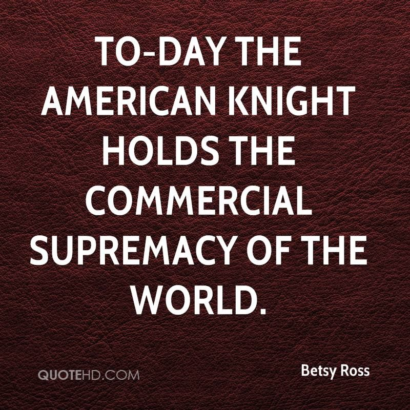 Betsy Ross Quotes | US Hist. Quotes | Quotes, Famous author quotes
