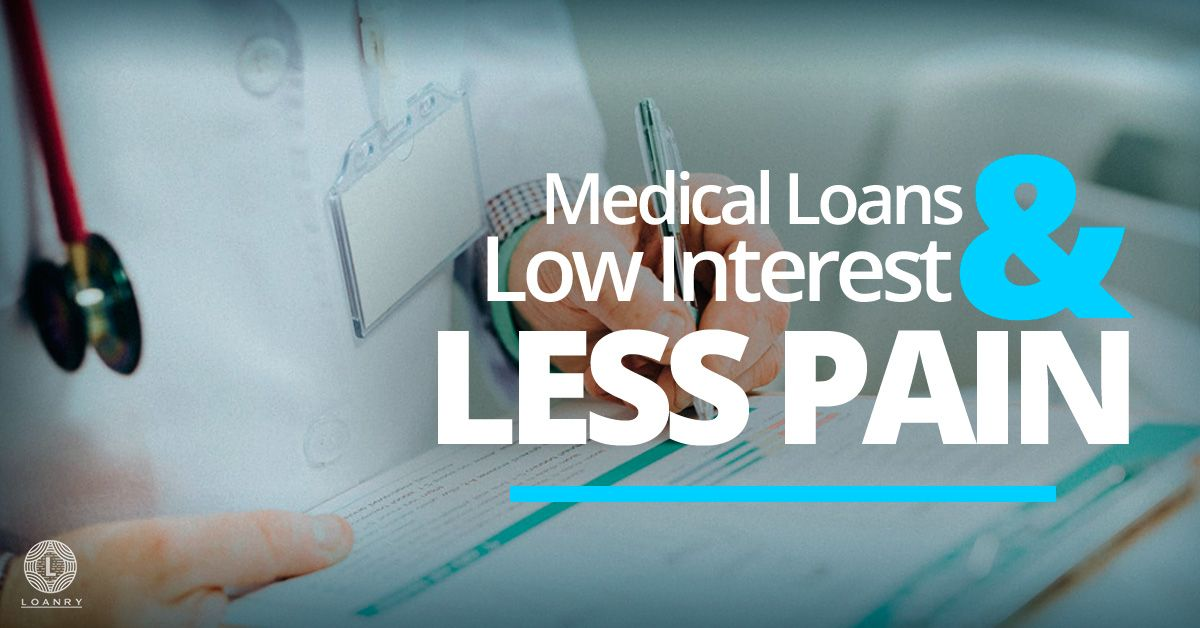 Pin On Medical Loans