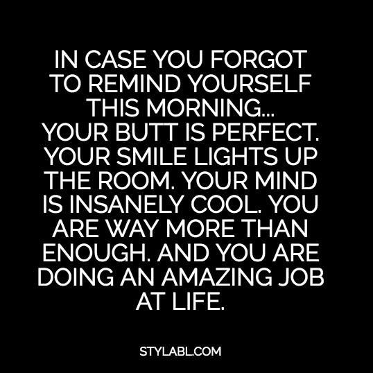 Flirty Good Morning Quotes: The Perfect Morning Self-talk (in Case You Forgot