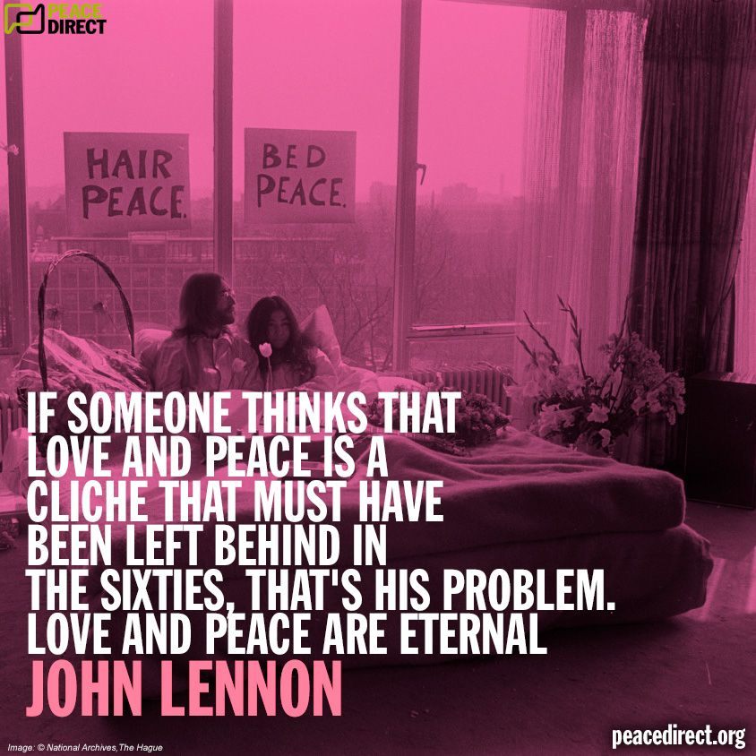 Love Peace Quotes Alluring If Someone Thinks That Love And Peace Is A Cliché That Must Have
