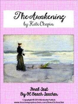 005 Test for The Awakening by Kate Chopin OCBeachTeacher