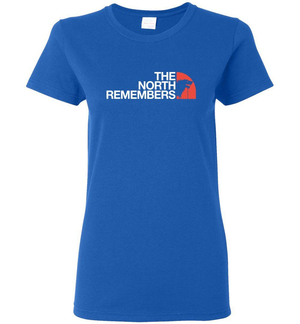 45d154928 The North Remembers Shirt The North Game Of Throne Shirt Ouse Stark Shirt  Funny - Women T-shirt