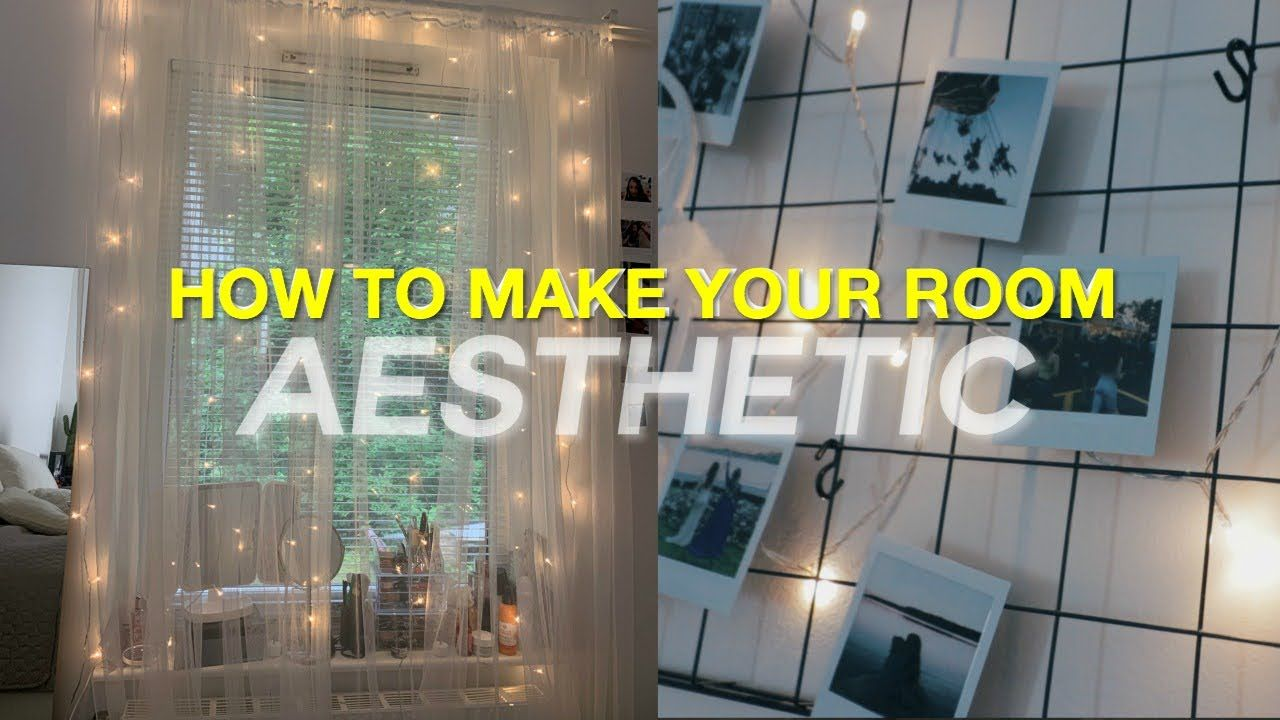 How To Make Your Room Aesthetic Diy Room Decor Room Diy Diy Room Decor Aesthetic Room Decor