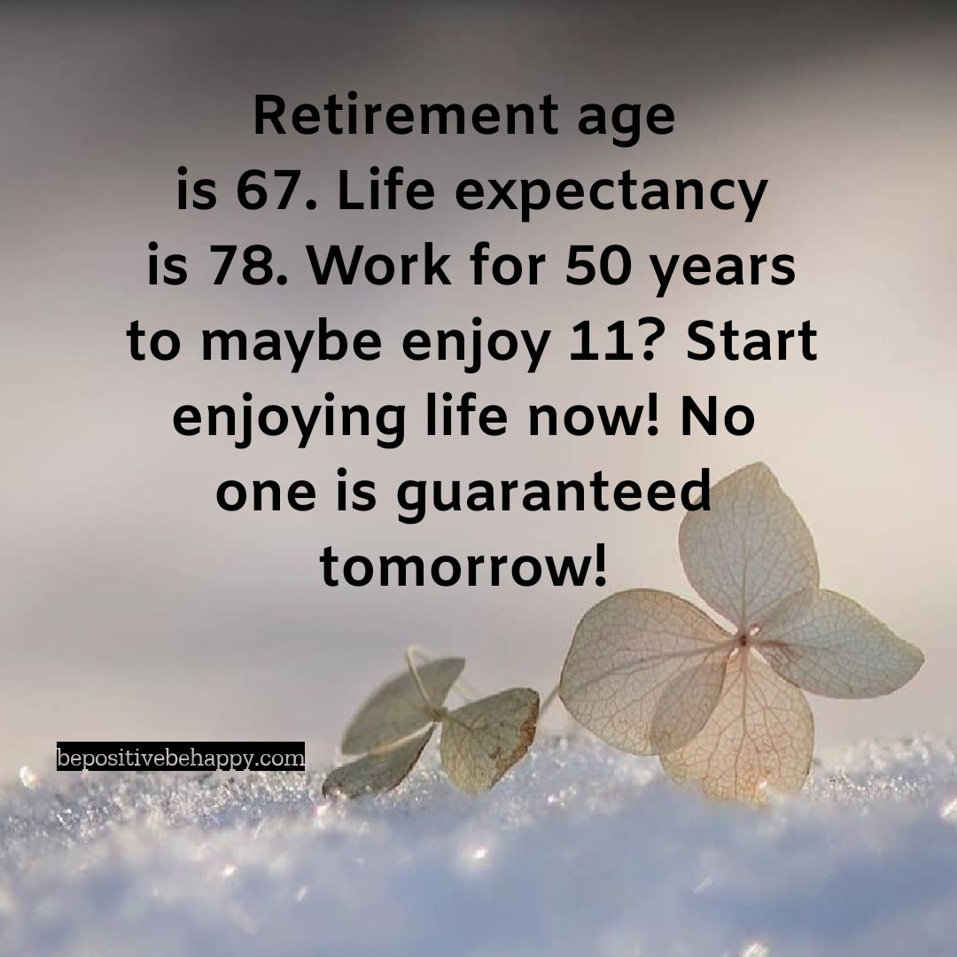 Retirement age is 67, Life expectancy is 78 in 2020