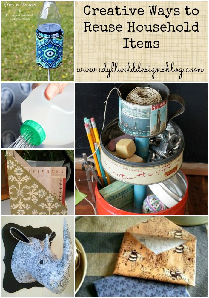Creative Ways To Reuse Household Items For Crafts Organizing Storage Art And More