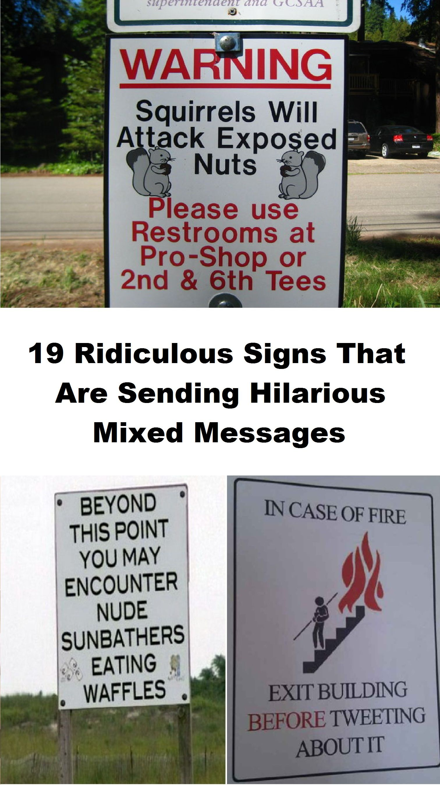 19 Ridiculous Signs That Are Sending Hilarious Mixed
