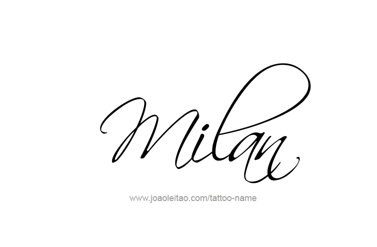 Milan Name Tattoo Designs Name Tattoos Name Tattoo Designs Name Tattoo