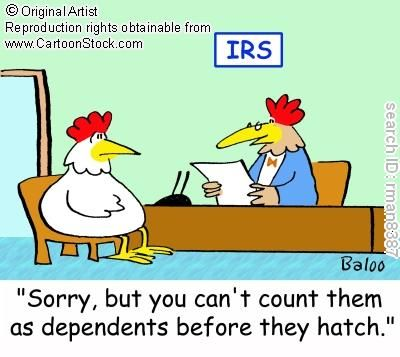 Sorry But You Can T Count Them As Dependents Before They Hatch