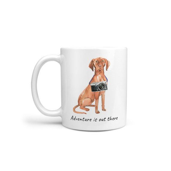 Adventure Is Out There! Hungarian Vizsla Dog Mug; Cute