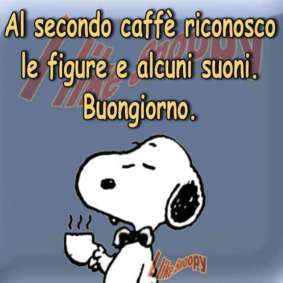 Snoopy buongiorno buongiorno buona giornata for Immagini divertenti buona giornata