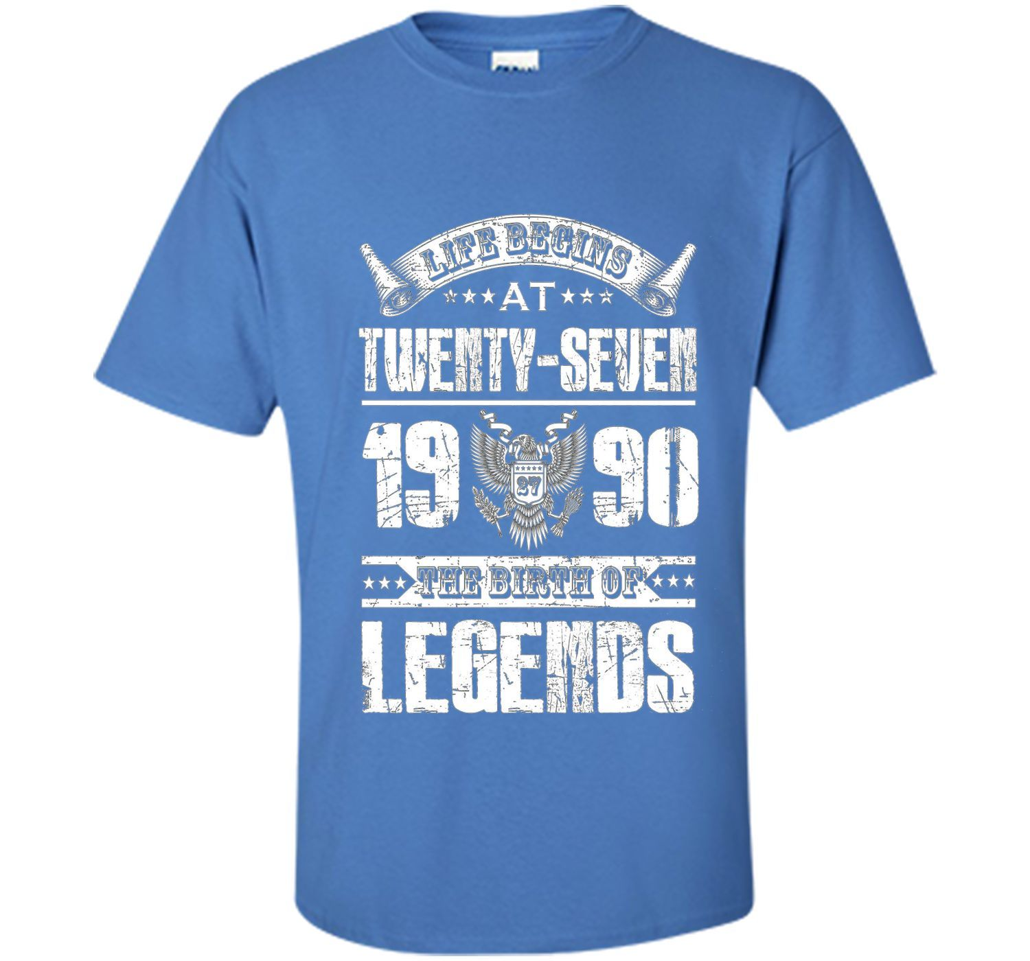 Life begins at 27, 1990 the birth of legends- 1990 T Shirt shirt