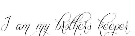 I Am My Brothers Keeper Tattoo Ideas Google Search Tattooed