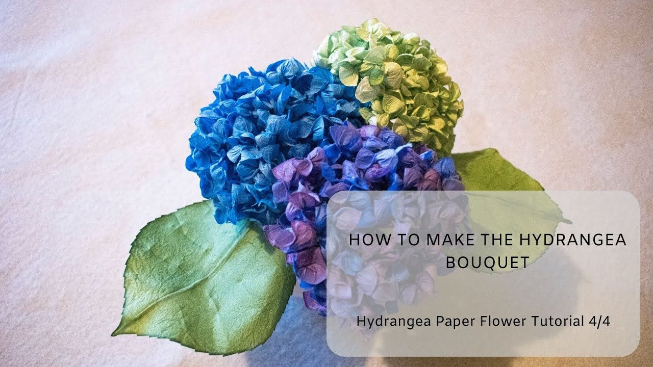 How To Make The Hydrangea Bouquet Hydrangea Paper Flower Tutorial 4 4 Youtube Paper Flowers Paper Flower Tutorial Flower Tutorial