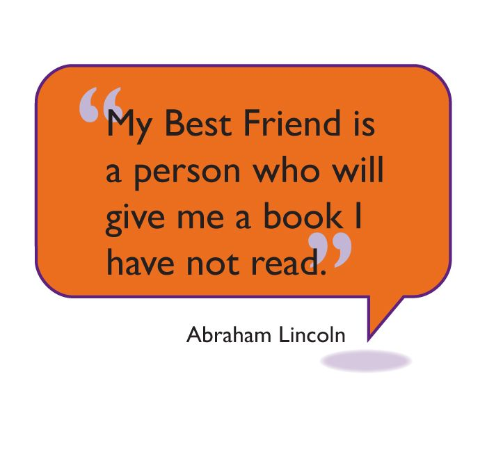 Quot My Best Friend Is A Person Who Will Give Me A Book I Have