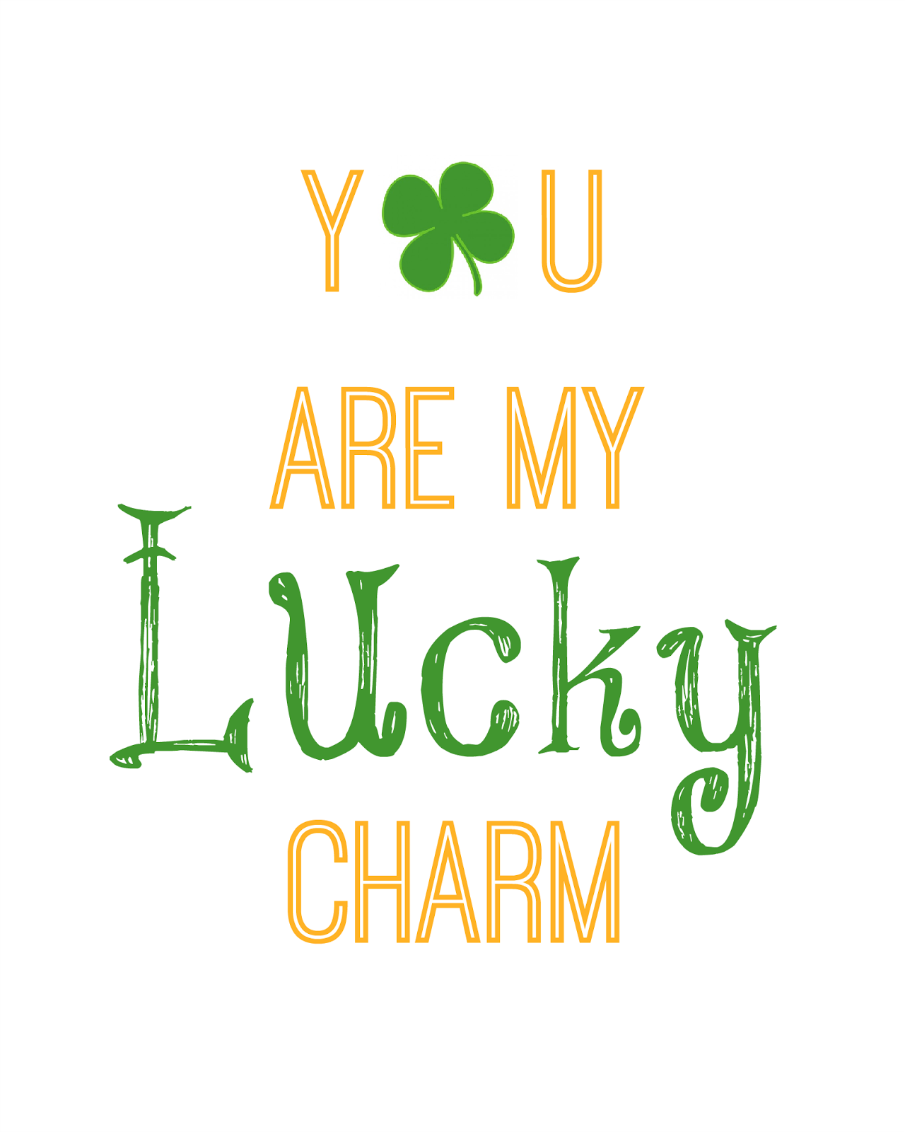 4a2cc6dd4 St. Patrick's Day Printable - You Are My Lucky Charm - Free ...