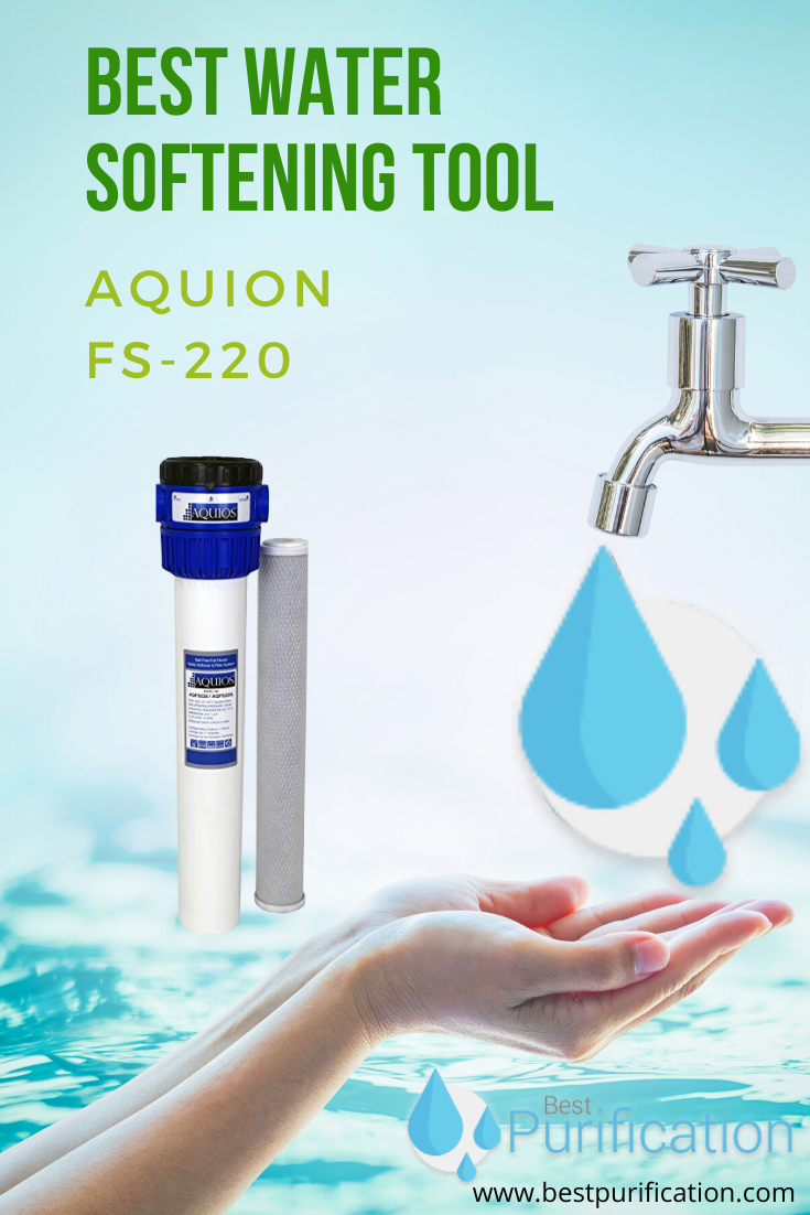 Aquioon Fs 220 Is Considered As One Of The Best Water Softening Tool Through Its Complete Filtration In 2020 Company Water Bottles Water Softener Hard Water Problems