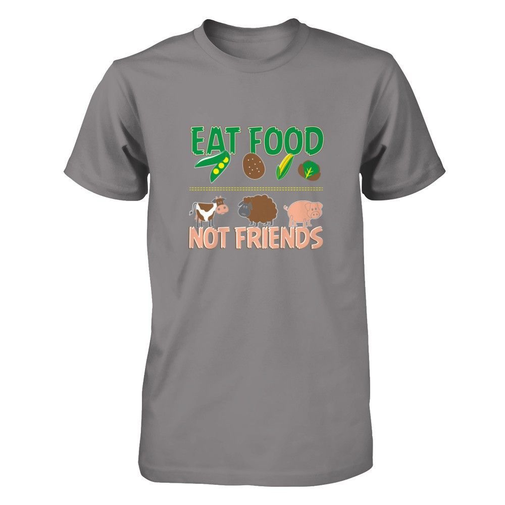 e0e1685a Eat Food Not Friends - Shirts | Collections