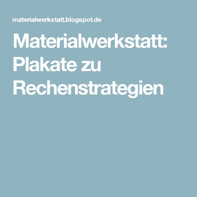 Materialwerkstatt: Plakate zu Rechenstrategien   Schule   Pinterest