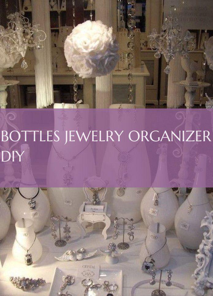 Photo of Bottles jewelry organizer diy – bottles jewelry organizer diy – organizzator …