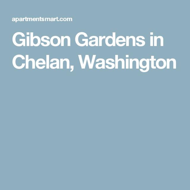 Gibson Gardens In Chelan, Washington