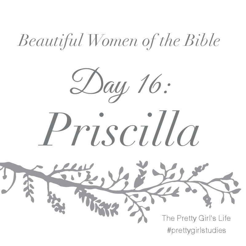 1.. Priscilla was strong-minded, fervent in her love for