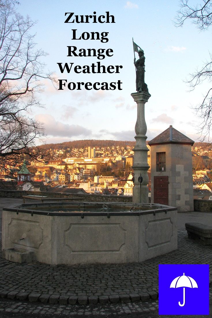 Zurich Long Range Weather Forecast 30 Days And Beyond Plan Your Vacation Travel Honeymoon Wedding Holiday Now