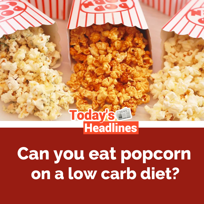 Can You Eat Popcorn On A Low Carb Diet Health Diet Fitnees