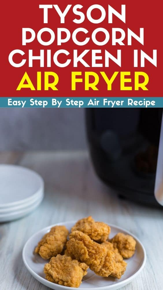 Tyson Popcorn Chicken In Air Fryer Recipe This Recipe