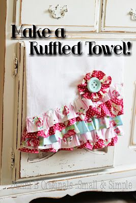 Easy-to-make ruffled kitchen towel! I just made it with some
