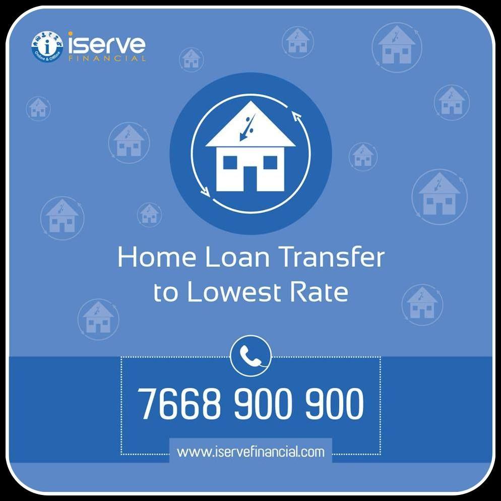 Home Loan Balance Transfer Apply 9 15 Interest Rate Https Www Iservefinancial Com Home Loan Transfer Emi Calculator Home Loans Loan Balance Transfer