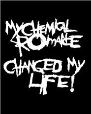 My chemical romance changed my life