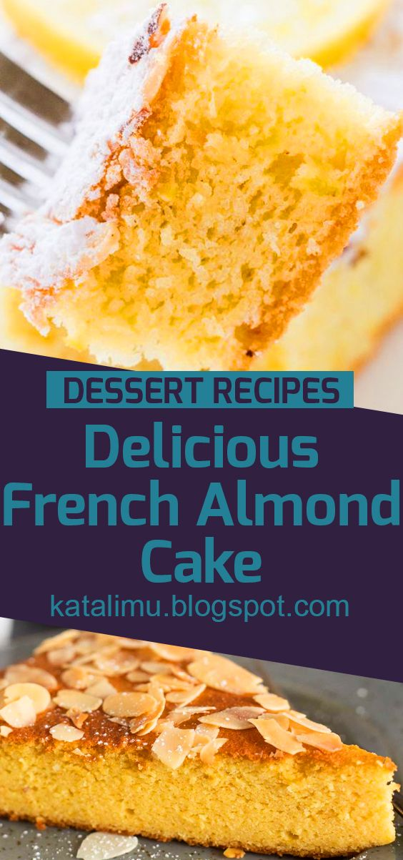 Delicious French Almond Cake | cake recipe, dessert recipes, chocolate cake recipe, carrot cake recipe, chocolate cake, easy cake recipes, cheesecake recipe, easy dessert recipes, baking recipes, sponge cake recipe, simple cake recipe, fruit cake recipe, vanilla cake recipe, pound cake recipe, chocolate recipes.