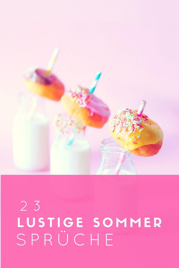 23 lustige Sommer Sprüche über die Hitze   Sommer sprüche ...
