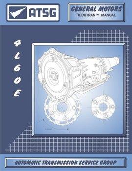 atsg tech manual 4l60e 4l65e 93 on gmc chevy automatic transmission rh pinterest com Manual Transmission Fluid Transmission Rebuild Manual