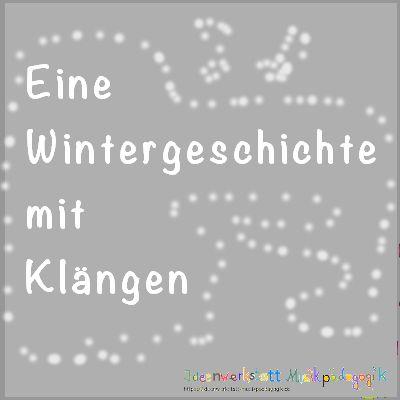 Eine klingende Wintergeschichte