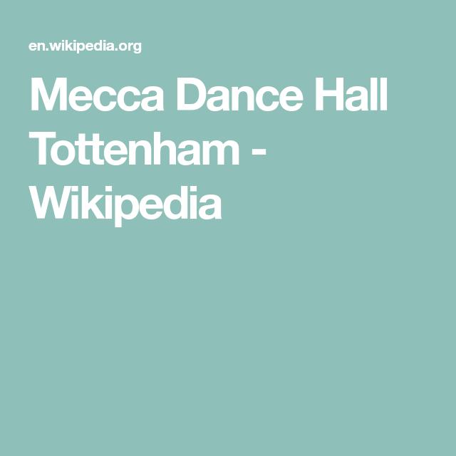 Mecca Dance Hall Tottenham Wikipedia Dance Hall Tottenham Mecca
