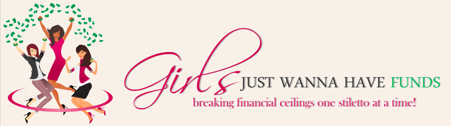 Personal Finance Blog For Women Girls Just Wanna Have