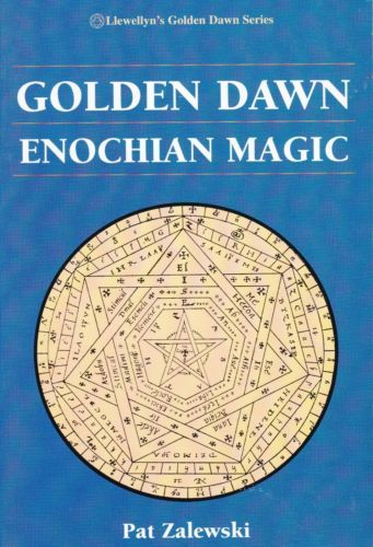 Golden Dawn Enochian Magic Esoteric Ritual Magic Occult Book