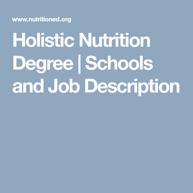 Holistic Nutrition Degree  Schools And Job Description  Career