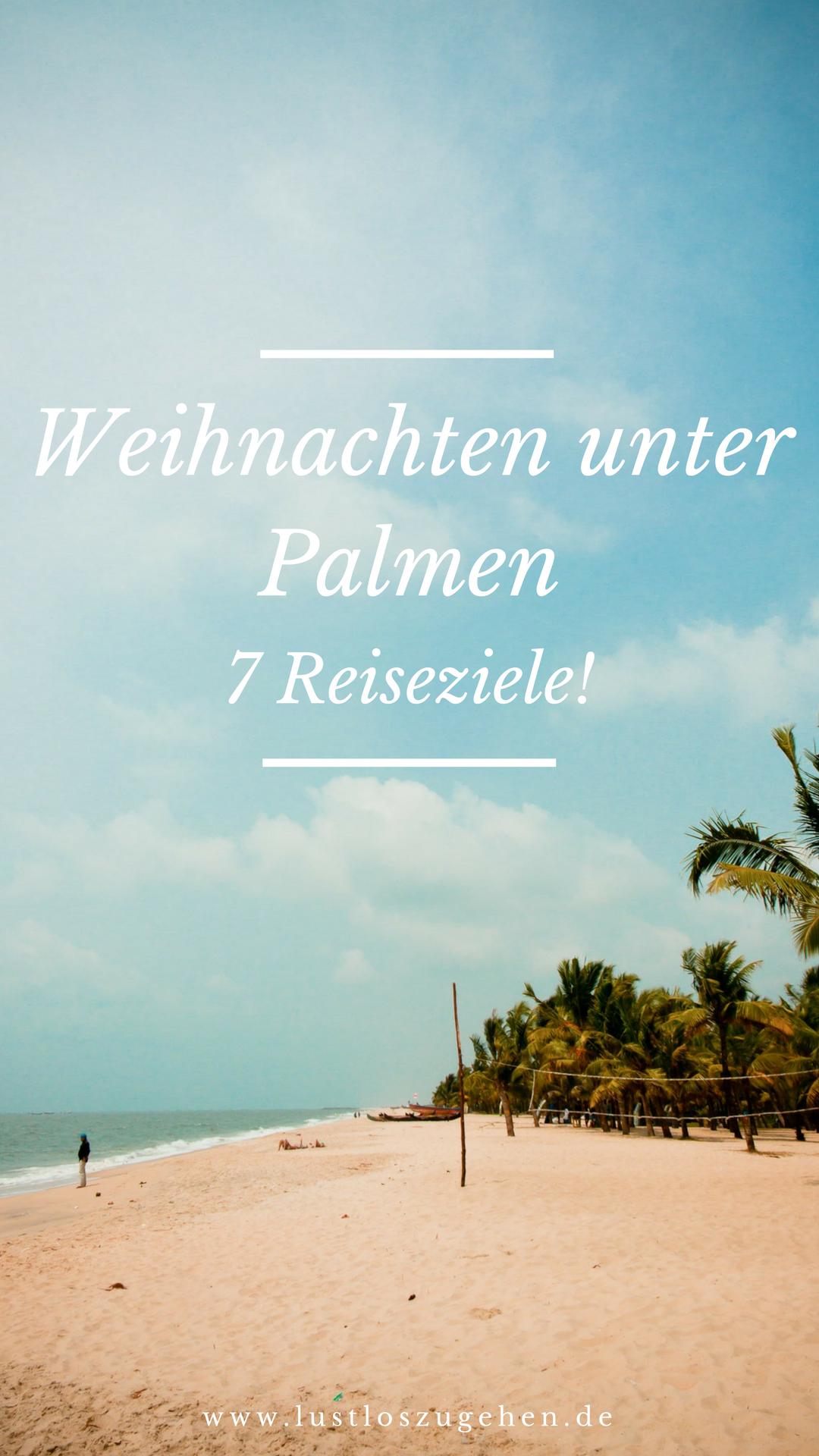 Weihnachten Urlaub 2019.Weihnachten Unter Palmen 7 Reiseziele Reisetipps 2019