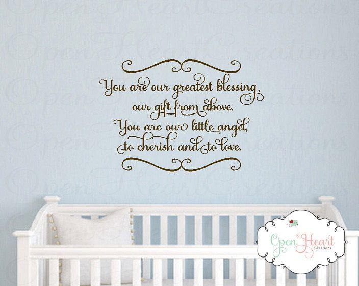baby nursery wall decal - you are our greatest blessing a gift from