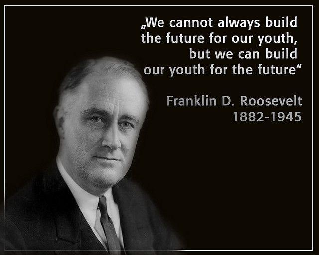 Franklin D Roosevelt Education Quotes Franklin D Roosevelt Woman Quotes